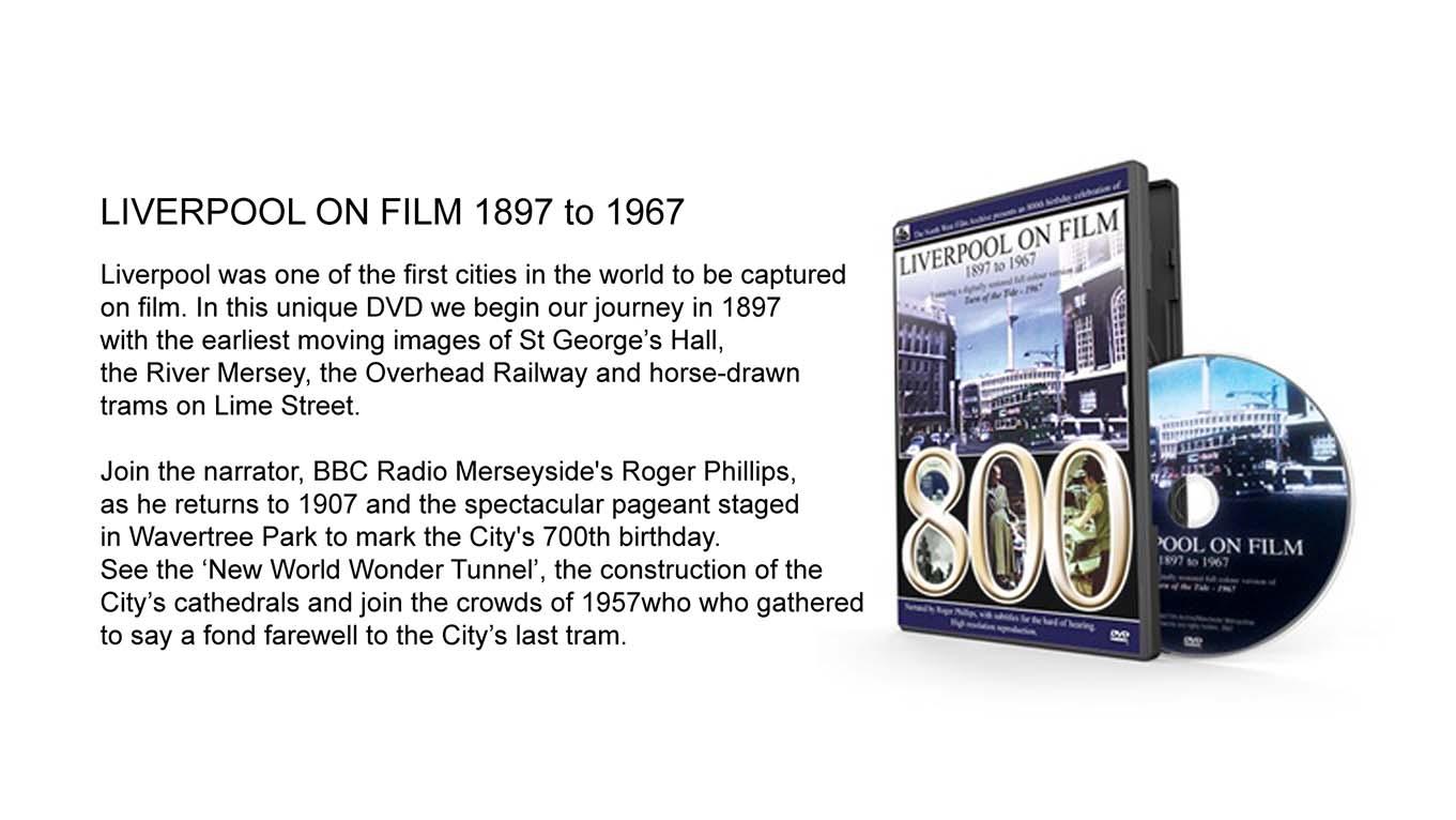 LIVERPOOL ON FILM 1897 – 1967